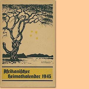 Afrikanischer Heimatkalender 1945