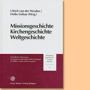 Missionsgeschichte, Kirchengeschichte, Weltgeschichte