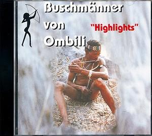 Buschmänner von Ombili. Highlights