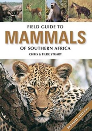 Field Guide to Mammals of Southern Africa