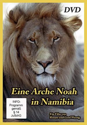 Eine Arche Noah in Namibia: Harnas
