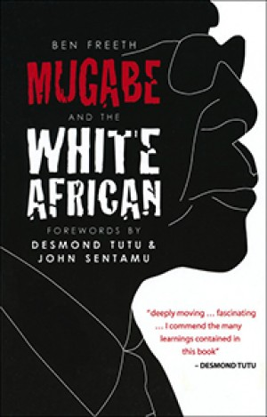 Mugabe & the White African