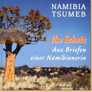 Namibia, Tsumeb: Aus den Briefen einer Namibianerin