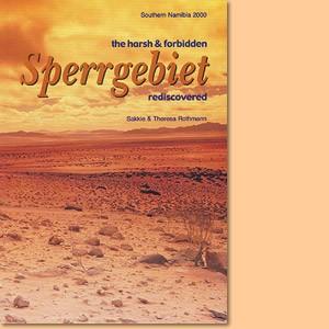 Sperrgebiet of Namibia