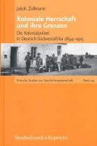 Koloniale Herrschaft und ihre Grenzen: Die Kolonialpolizei in Deutsch-Südwestafrika 1894–1915
