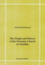 The Origin and history of the Oruuano Church in Namibia