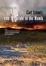 Carl Schmitz: Vom Webstuhl in die Namib