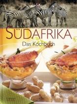 Südafrika: Das Kochbuch