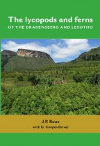 The lycopods and ferns of the Drakensberg and Lesotho