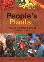 People's Plants: A Guide to Useful Plants of Southern Africa