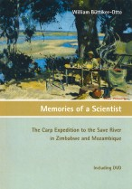 Memories of a Scientist. The Carp Expedition to the Save River in Zimbabwe and Mozambique