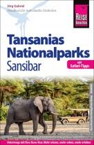 Tansanias Nationalparks Sansibar, mit Safari-Tipps (Reise Know-How Reiseführer)