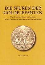Die Spuren der Goldelefanten: Die 15-Rupien-Münzen aus Tabora in Deutsch-Ostafrika als kolonialherrschaftliche Wertzeichen