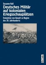 Deutsches Militär auf kolonialen Kriegsschauplätzen