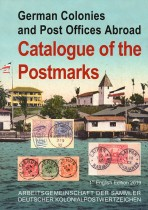 German Colonies and Post Offices Abroad: Catalogue of the Postmarks