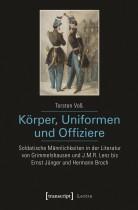 Körper, Uniformen und Offiziere