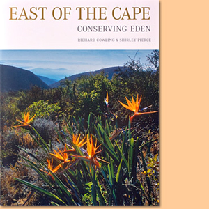 East of the Cape. Conserving Eden