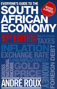 Everyone's Guide to the South African Economy. 10th edition
