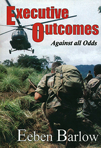 Executive Outcomes: Against all Odds (1st edition)