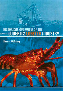 Historical Overview of the Lüderitz Lobster Industry