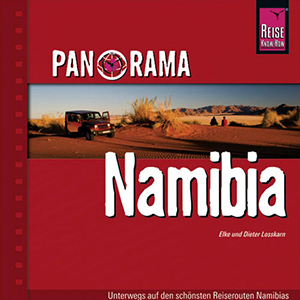 Namibia: Panorama Bildband von Reise Know-How