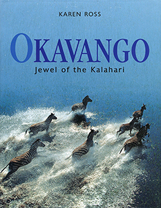 Okavango. Jewel of the Kalahari