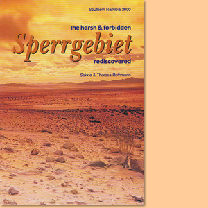 Sperrgebiet of Namibia