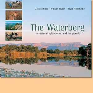 The Waterberg. The Natural Splendours and the People