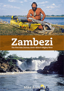 Zambezi: The first solo journey down Africa's mighty river