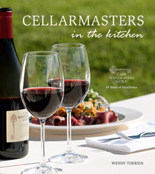 Cellarmasters in the Kitchen, by Wendy Toerien. Random House Struik Lifestyle. Cape Town, South Africa 2012. ISBN 9781431700332 / ISBN 978-1-4317-0033-2