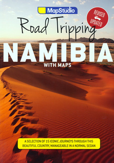 Road Tripping Namibia (Mapstudio), by Fiona McIntosh. MapStudio 2nd edition. Cape Town, South Africa 2017. ISBN 9781770269439 / ISBN 978-1-77026-943-9