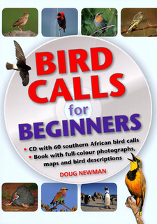 Bird Calls For Beginners, by Doug Newman. ISBN 9781770076785 / ISBN 978-1-77007-678-5