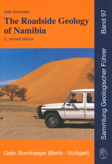 The Roadside Geology of Namibia, by Gaby Schneider et al. Publisher: Gebrüder Bornträger