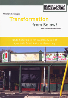 Transformation from Below? White Suburbia in the Transformation of Apartheid South Africa to Democracy, by Ursula Scheidegger. Basler Afrika Bibliographien. Basel, Switzerland 2015. ISBN 9783905758580 / ISBN 978-3-905758-58-0