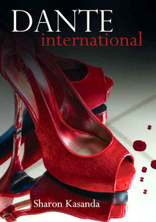 Dante International, by Sharon Kasanda. ISBN 9789991687827 / ISBN 978-99916-878-2-7