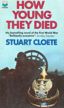How Young they Died, by Stuart Cloete. Fontana Books.