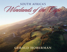 South Africa's Winelands of the Cape (Mini-Hoberman), by Gerald Hoberman. Gerald & Marc Hoberman Collection. Cape Town, South Africa 2005. ISBN 9781919939179 / ISBN 978-1-919939-17-9