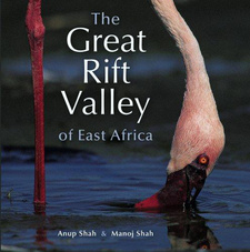The Great Rift Valley of East Africa, by Anup Shah and Manoj Shah. Struik Publishers. Cape Town, South Africa 2008. ISBN 9781770074507 / ISBN 978-1-77007-450-7